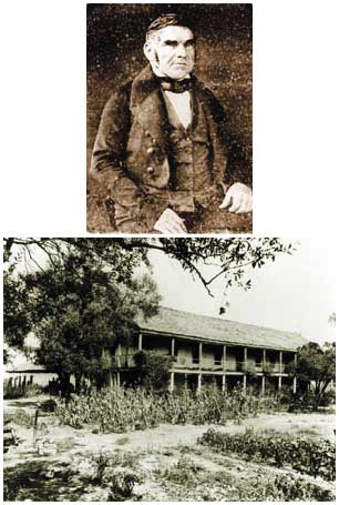 Top: Jonathan Temple, ca. 1850. Bottom: Rancho Los Cerritos adobe, constructed in 1844 by Jonathan Temple.